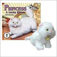Princess: A Lucky Kitten (Pet Tales Series)