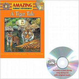 A Tiger Tale [With CD (Audio)]