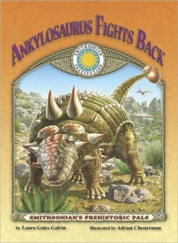 Ankylosaurus Fights Back [With Tear-Out Poster and Plush and CD (Audio)]