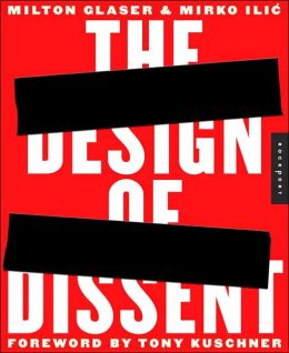 The Design of Dissent: Socially and Politically Driven Graphics