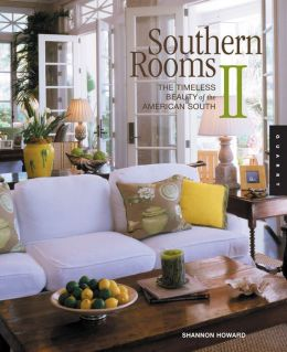 Southern Rooms II: The Timeless Beauty of the American South
