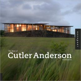 The Best of Cutler Anderson Architects