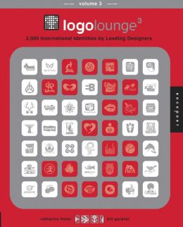 LogoLounge 3: 2,000 International Identies by Leading Designers