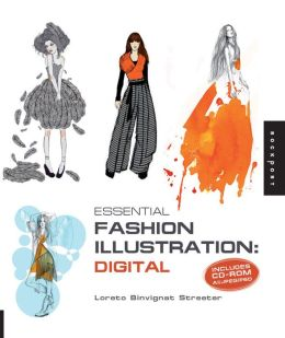 Essential Fashion Illustration: Digital: Includes CD-ROM AI/JPEG/PSD