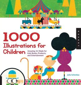 1000 Illustrations for Children: Amazing Art Made for Kids Books, Products, and Entertainment