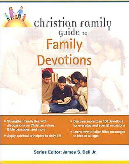 Christian Family Guide to Family Devotions