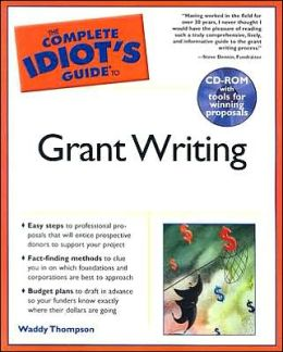 The Complete Idiots Guide to Grant Writing