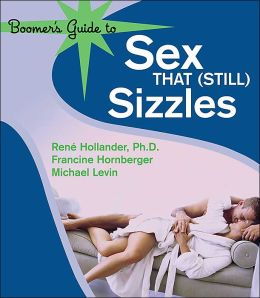The Boomer's Guide to Sex that (Still) Sizzles