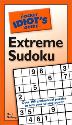 Pocket Idiot's Guide to Extreme Sudoku, Volume 2