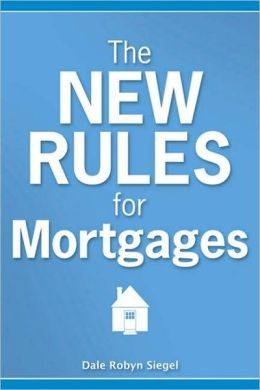 The New Rules for Mortgages
