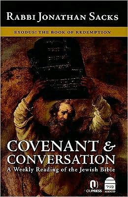 Covenant and Conversation: Exodus: The Book of Redemption
