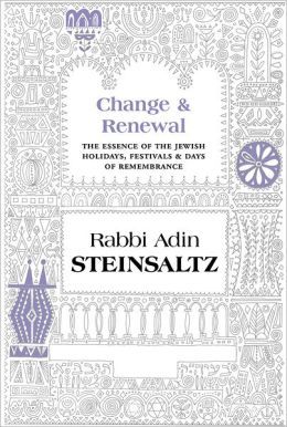 Change and Renewal: The Essence of the Jewish Holidays