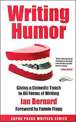 Writing Humor: Giving a Comedic Touch to All Forms of Writing