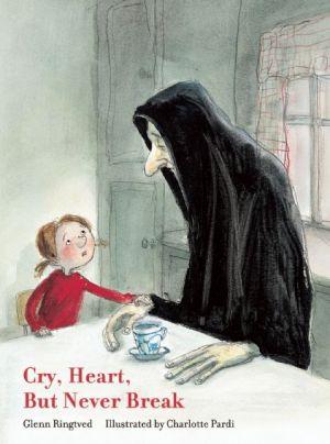 Cry, Heart, But Never Break