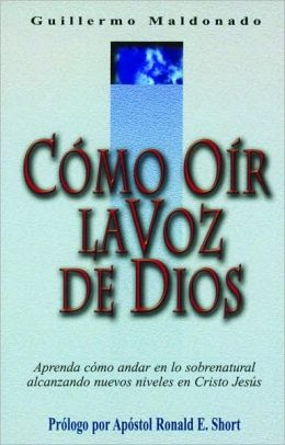 Como oir la voz de Dios (How to Hear the Voice of God)