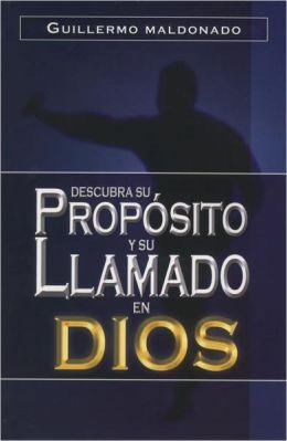 Descubra su Proposito y su Llamado En Dios/ Discover His Intention and God's Call