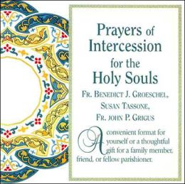 Prayers of Intercession for the Holy Souls