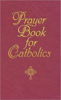 Prayer Book for Catholics
