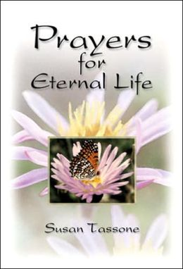 Prayers for Eternal Life