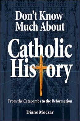 Don't Know Much About Catholic History