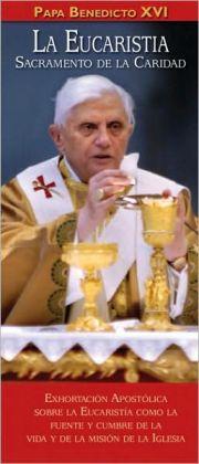 La Eucaristia: Sacramento de La Caridad