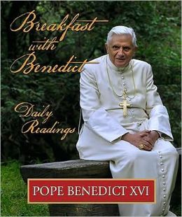 Breakfast with Benedict: Daily Readings