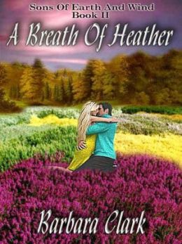 A Breath of Heather [Sons of Earth and Wind Book 2]