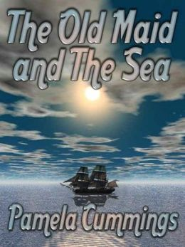 The Old Maid and the Sea