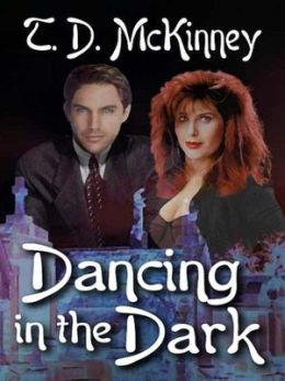 Dancing in the Dark [The Shield & The Darkness Series Book 1]