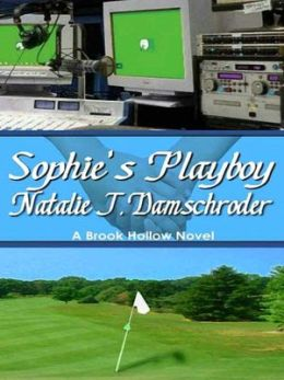 Sophie's Playboy [Brook Hollow Trilogy Book 2]