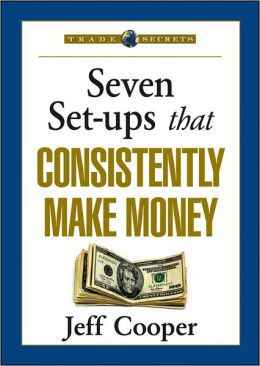 Seven Set-ups that Consistently Make Money