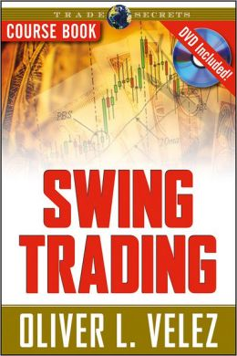 Swing Trading: Course Book with DVD (Trade Secrets Series)