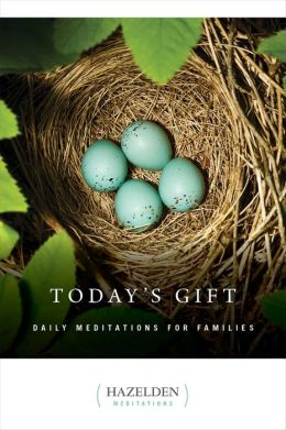 Today's Gift: Daily Meditations for Families