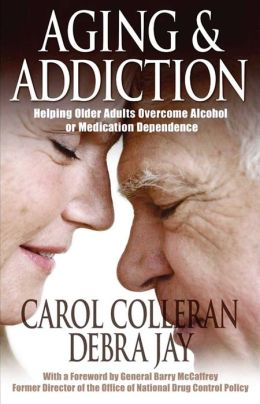 Aging and Addiction: Helping Older Adults Overcome Alcohol or Medication Dependence-A Hazelden Guidebook