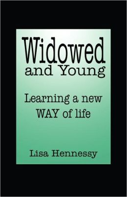 Widowed And Young ... Learning A New Way Of Life