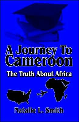 A Journey To Cameroon