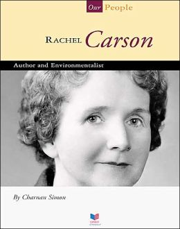 Rachel Carson: Author and Environmentalist