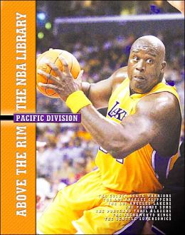 The Pacific Division: The Golden State Warriors, the Los Angeles Clippers, the Los Angeles Lakers, the Phoenix Suns, the Portland Trail Blazers, the Sacramento Kings, and the Seattle SuperSonics