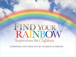 Find Your Rainbow: Inspirations for Children