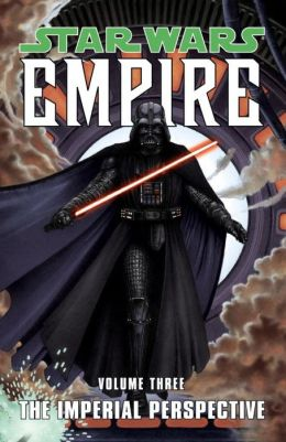 Star Wars Empire, Volume 3: The Imperial Perspective