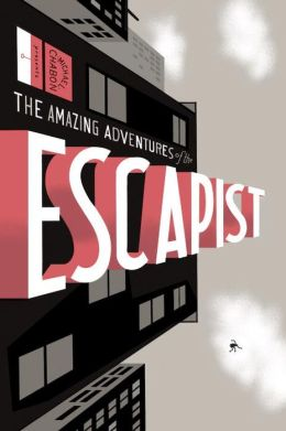 Michael Chabon Presents...the Amazing Adventures of the Escapist, Volume 1
