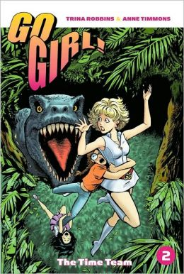 Go Girl!, Volume 1: The Time Team