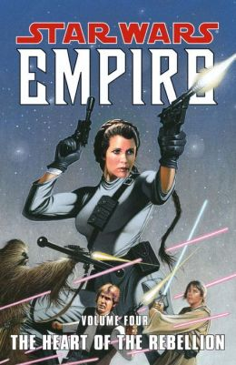 Star Wars Empire, Volume 4: The Heart of the Rebellion