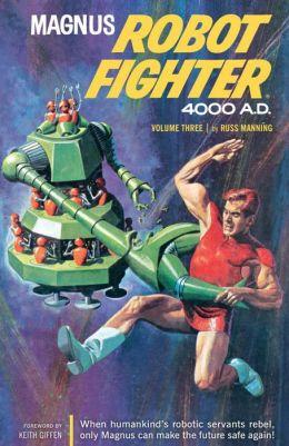 Magnus, Robot Fighter 4000 A.D., Volume 3