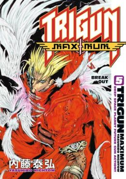 Trigun Maximum, Volume 5: Break Out