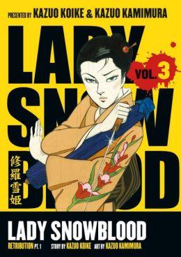 Lady Snowblood, Volume 3: Retribution, Part 1