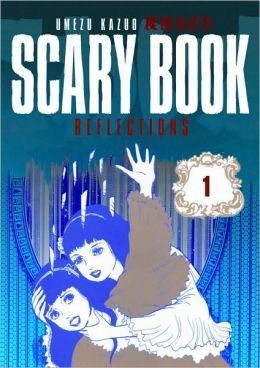 Scary Book, Volume 1: Reflections