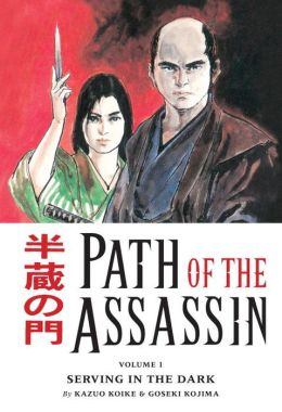 Path of the Assassin, Volume 1: Serving in the Dark
