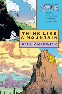 Concrete, Volume 5: Think Like a Mountain