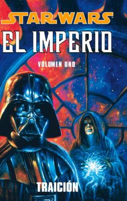 Star Wars: El Imperio Volumen 1 (Star Wars: Empire, Volume 1)